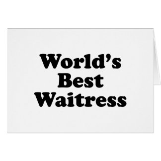 World's Best Waitress Card