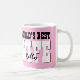 World's Best WIFE Custom Name PINK A01 Coffee Mug