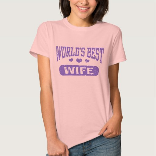 World's Best Wife T-shirts