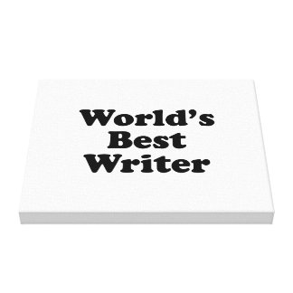 World's Best Writer Stretched Canvas Print