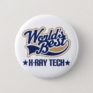 Worlds Best X Ray Tech Button