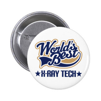 Worlds Best X Ray Tech Pinback Buttons