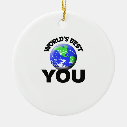 World's Best You Ornament