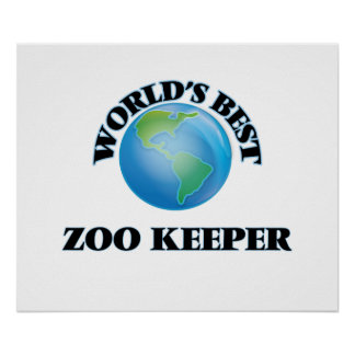 World's Best Zoo Keeper Poster