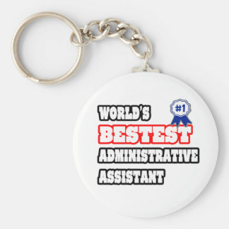 World's Bestest Administrative Assistant Basic Round Button Keychain