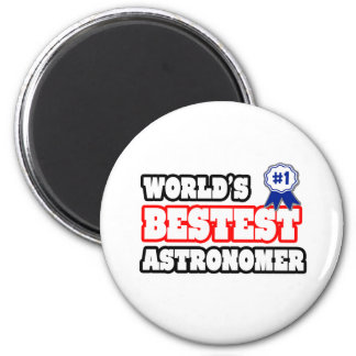 World's Bestest Astronomer Magnet