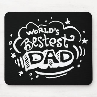 World's Bestest Dad 2 Mouse Pad