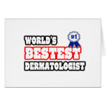 World's Bestest Dermatologist Greeting Card