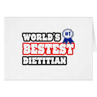 World's Bestest Dietitian Greeting Card