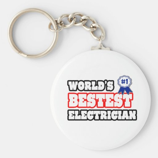 World's Bestest Electrician Keychains