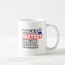World's Bestest English Teacher Classic White Coffee Mug