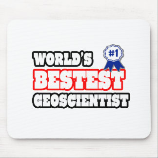 World's Bestest Geoscientist Mouse Pad