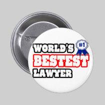 World's Bestest Lawyer Pinback Buttons
