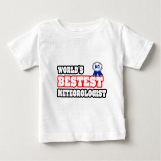 World's Bestest Meteorologist Baby T-Shirt