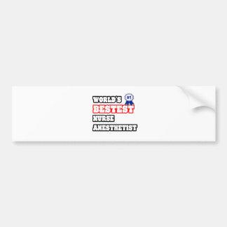 World's Bestest Nurse Anesthetist Car Bumper Sticker