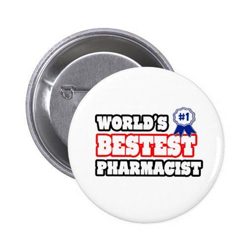 World's Bestest Pharmacist Buttons