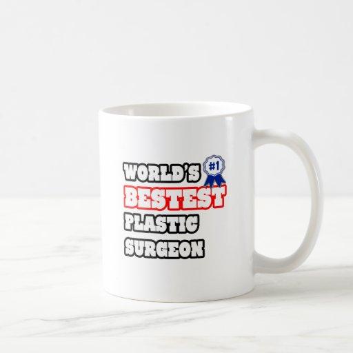 World's Bestest Plastic Surgeon Coffee Mug