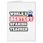 World's Bestest Spanish Teacher Greeting Card