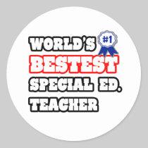 World's Bestest Special Ed. Teacher Stickers