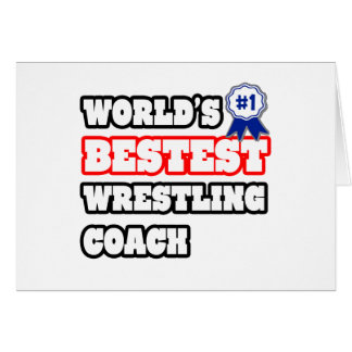 World's Bestest Wrestling Coach Card