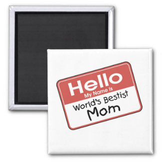 World's Bestist Mom tshirts and Gifts 2 Inch Square Magnet