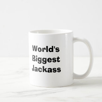 World's Biggest Jackass Classic White Coffee Mug