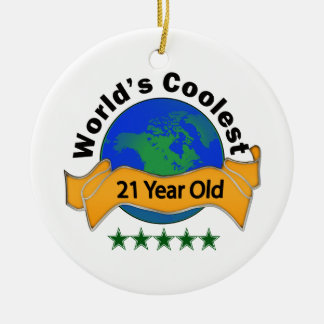 World's Coolest 21 Year Old Ceramic Ornament