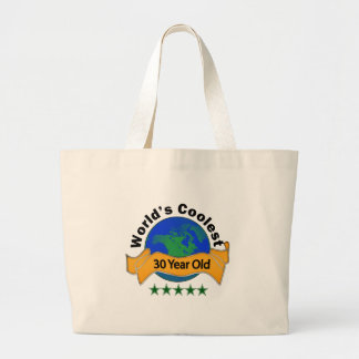 World's Coolest 30 Year Old Large Tote Bag