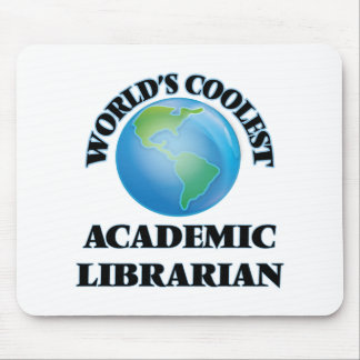 wORLD'S COOLEST aCADEMIC lIBRARIAN Mouse Pads