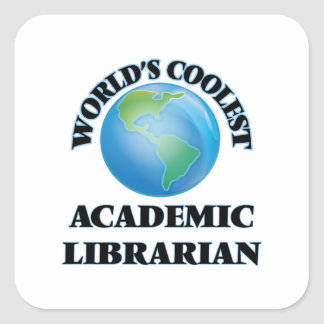 wORLD'S COOLEST aCADEMIC lIBRARIAN Square Sticker