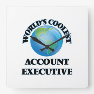wORLD'S COOLEST aCCOUNT eXECUTIVE Square Wallclocks