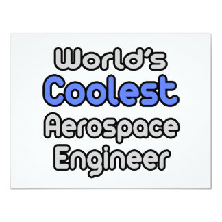 World's Coolest Aerospace Engineer Custom Announcement