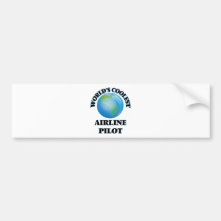wORLD'S COOLEST aIRLINE pILOT Bumper Stickers