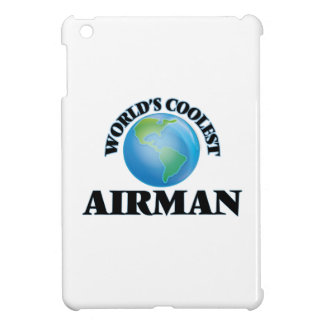 wORLD'S COOLEST aIRMAN Cover For The iPad Mini