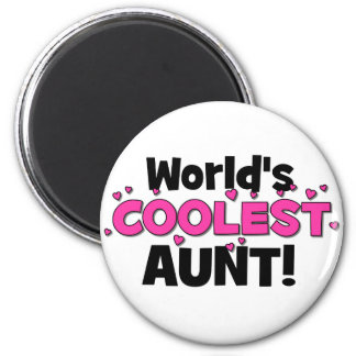 World's Coolest Aunt!  Great gift for Auntie To Be 2 Inch Round Magnet