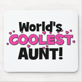 World's Coolest Aunt!  Great gift for Auntie To Be Mouse Pad
