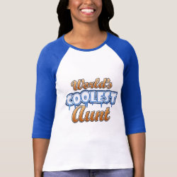 World's Coolest Aunt Ladies Raglan Fitted T-Shirt