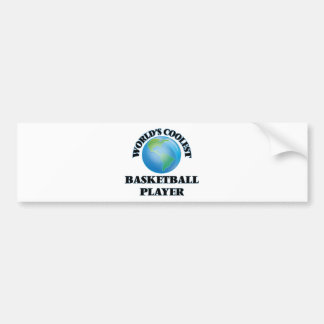 World's coolest Basketball Player Bumper Stickers