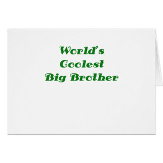 Worlds Coolest Big Brother Card