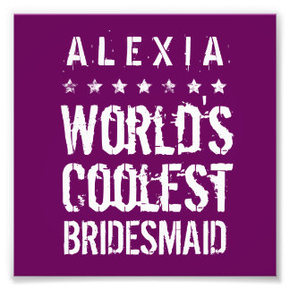 World's Coolest BRIDESMAID Grunge Stars A1 MAGENTA Photo Print