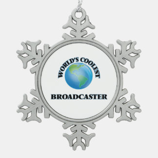 World's coolest Broadcaster Snowflake Pewter Christmas Ornament