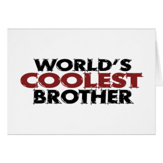 Worlds Coolest Brother Card