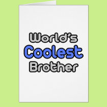 World's Coolest Brother Card