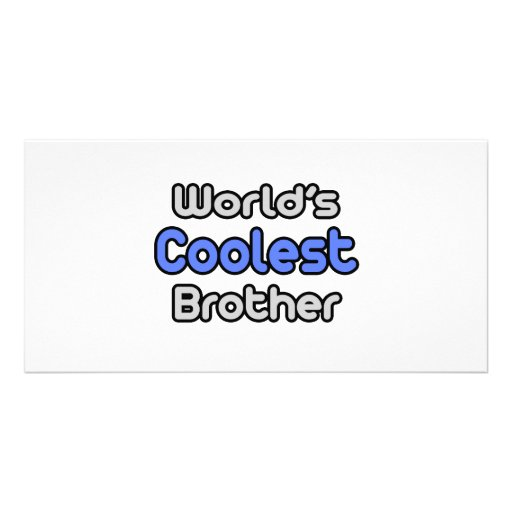 World's Coolest Brother Photo Greeting Card
