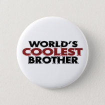 Worlds Coolest Brother Pinback Button