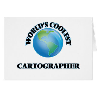 World's coolest Cartographer Greeting Card