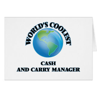 World's coolest Cash And Carry Manager Stationery Note Card