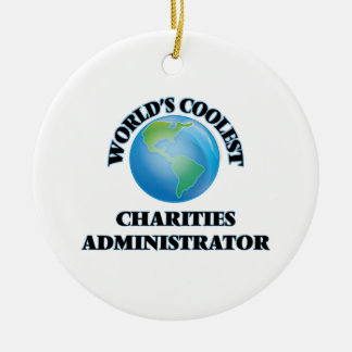 World's coolest Charities Administrator Christmas Tree Ornament