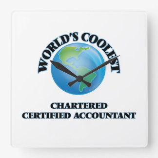 World's coolest Chartered Certified Accountant Square Wallclocks