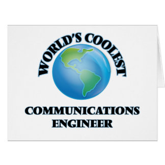 World's coolest Communications Engineer Greeting Card